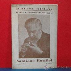 Coleccionismo de Revistas y Periódicos: LA ESCENA CATALANA,-NÚMERO EXTRAORDINARI DEDICAT A SANTIAGO RUSIÑOL.-1926. Lote 33578376