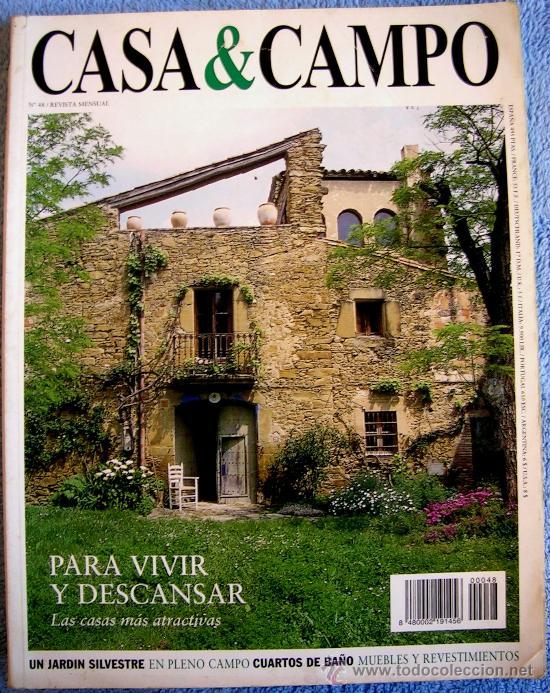 Revista casa campo n 48 para vivir y desca comprar for Muebles para casa de campo