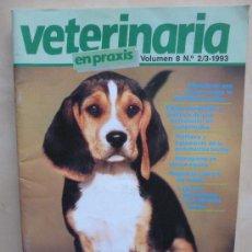 Coleccionismo de Revistas y Periódicos: VETERINARIA EN PRAXIS VOL 8 Nº2-3 1993. Lote 33668803