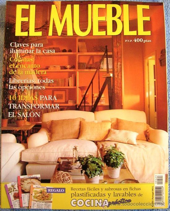 REVISTA EL MUEBLE. Nº 423 ILUMINAR LA CASA. COCINAS DE MADERA. LIBRERIAS.  100 IDEAS CAMBIO DEL SALON