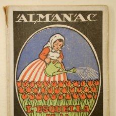 Coleccionismo de Revistas y Periódicos: ALMANAC L'ESQUELLA DE LA TORRATXA 1922. ALMANAQUE. ALMANACH. Lote 33928473