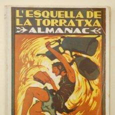 Coleccionismo de Revistas y Periódicos: ALMANAC L'ESQUELLA DE LA TORRATXA 1924. ALMANAQUE. ALMANACH. Lote 33928514