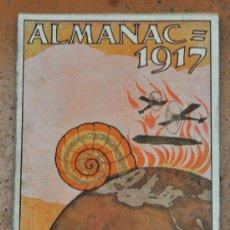 Coleccionismo de Revistas y Periódicos: ALMANAC LA CAMPANA DE GRACIA 1917. ALMANAQUE. ALMANACH. Lote 33930180