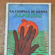 Coleccionismo de Revistas y Periódicos: ALMANAC LA CAMPANA DE GRACIA 1923. ALMANAQUE. ALMANACH. Lote 33930259