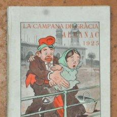 Coleccionismo de Revistas y Periódicos: ALMANAC LA CAMPANA DE GRACIA 1925. ALMANAQUE. ALMANACH. Lote 33930328