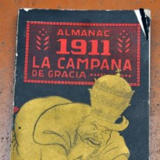 Coleccionismo de Revistas y Periódicos: ALMANAC LA CAMPANA DE GRACIA 1911. ALMANAQUE. ALMANACH. Lote 33930887