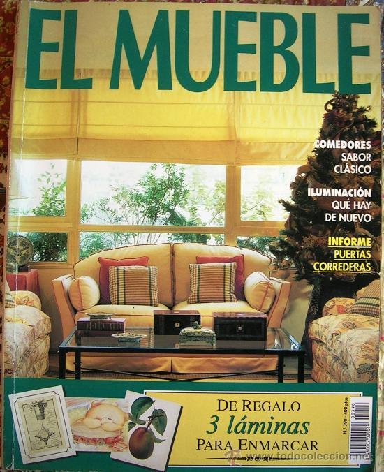 REVISTA EL MUEBLE. Nº 390. COMEDORES SABOR CLASICO. ILUMINACION. INFORME  PUERTAS CORREDERAS.