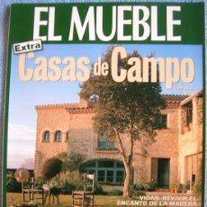 Coleccionismo de Revistas y Periódicos: REVISTA EL MUEBLE. Nº 2 EXTRA CASAS DE CAMPO. VIGAS. DECORAR CON FLORES. MUEBLES DE COCINA RUSTICOS.. Lote 33955525
