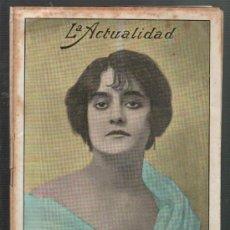 Coleccionismo de Revistas y Periódicos: LA ACTUALIDAD REVISTA SEMANAL ILUSTRADA Nº 463 BARCELONA 19 DE JUNIO DE 1915. Lote 34007930