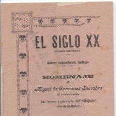 Coleccionismo de Revistas y Periódicos: EL SIGLO XX. Nº EXTRAORDINARIO, HOMENAJE MIGUEL DE CEVANTES SAAVEDRA. TERCER CENTENARIO DEL QUIJOTE.. Lote 34150086