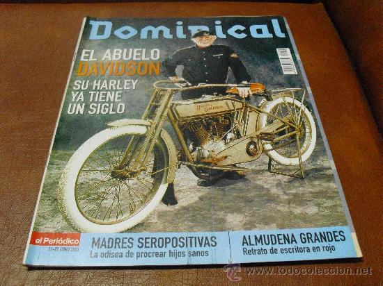 REV. 6/2003 DOMINICAL-ABUELO DAVIDSON RPTJE.ALMUDENA GRANDES,RAFA BLANQUER,MODA (Coleccionismo - Revistas y Periódicos Modernos (a partir de 1.940) - Otros)