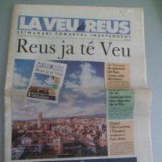 Coleccionismo de Revistas y Periódicos: LA VEU DE REUS NUMERO 0 SETMANARI COMARCAL INDEPENDENT OCTUBRE 1992. Lote 34402344