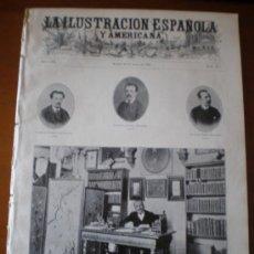 Coleccionismo de Revistas y Periódicos: ILUSTRACION ESPAÑOLA/AMERICANA (22/04/09) RICARDO DE LA VEGA MADRID SAN SEBASTIAN TREN EDUARDO DE NO. Lote 34495396