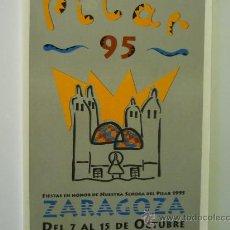Coleccionismo de Revistas y Periódicos: PROGRAMA FIESTAS PILAR-ZARAGOZA 95--HISTORIA DEL REAL ZARAGOZA ENTRE OTROS ARTICULOS. Lote 34504464