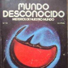 Coleccionismo de Revistas y Periódicos: MUNDO DESCONOCIDO. MISTERIOS DE NUESTRO MUNDO. Nº 33. MARZO 1979. Lote 34584262