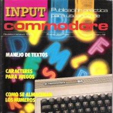 Coleccionismo de Revistas y Periódicos: REVISTA INPUT COMMODORE Nº 14 - AÑO 1986. Lote 34631468