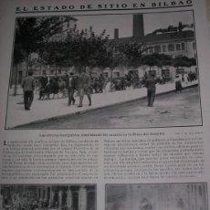 Coleccionismo de Revistas y Periódicos: BILBAO: ESTADO DE SITIO, SUPRESION DE LOS CONSUMOS, PLAYA SAN SEBASTIAN. HOJAS REVISTA. Lote 34659782