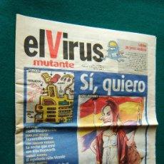 Coleccionismo de Revistas y Periódicos: EL VIRUS MUTANTE - PERIODICO SEMANAL SATIRICO - Nº 1 - APARECIERON 21 NUMEROS - 2004 - 1ª EDICION. Lote 34676698