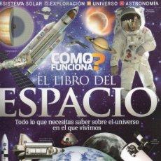 Coleccionismo de Revistas y Periódicos: COMO FUNCIONA ESPECIAL N. 1 - EL LIBRO DEL ESPACIO (NUEVA). Lote 172371815