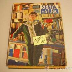 Coleccionismo de Revistas y Periódicos: SENDA Y ALBAABRIL19602,00 € . Lote 34705845