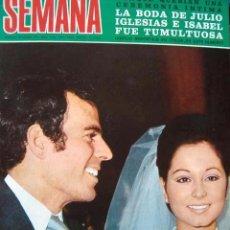 Coleccionismo de Revistas y Periódicos: REVISTA SEMANA 1971 / JULIO IGLESIAS, KARINA, RAQUEL WELCH, ROCIO JURADO, SACHA DISTEL. Lote 39432129