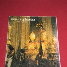 Coleccionismo de Revistas y Periódicos: SEMANA SANTA SEVILLA - REVISTA SEVILLA NUESTRA DE 1983 - PORTADA GRAN PODER - MAL ESTADO - RARA. Lote 34979143