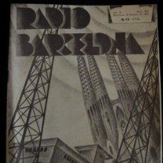 Coleccionismo de Revistas y Periódicos: REVISTA RADIO BARCELONA, AÑO X 22 DE OCTUBRE DE 1932. Nº 427. Lote 34988849