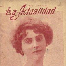 Coleccionismo de Revistas y Periódicos: LA ACTUALIDAD REVISTA MUNDIAL DE INFORMACIÓN GRÁFICA** 20 ABRIL 1909. Lote 35058485