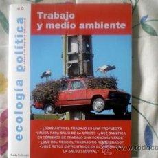 Coleccionismo de Revistas y Periódicos: ECOLOGÍA POLÍTICA-CUADERNOS DE DEBATE INTERNACIONAL-;Nº40;ICARIA 1990;¡NUEVA!. Lote 35066397