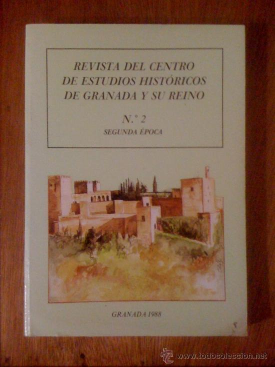 REVISTA DEL CENTRO DE ESTUDIOS HISTÓRICOS DE GRANADA Y SU REINO. Nº 2 SEGUNDA ÉPOCA (Coleccionismo - Revistas y Periódicos Modernos (a partir de 1.940) - Otros)