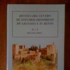 Coleccionismo de Revistas y Periódicos: REVISTA DEL CENTRO DE ESTUDIOS HISTÓRICOS DE GRANADA Y SU REINO. Nº 3 SEGUNDA ÉPOCA. Lote 35116000