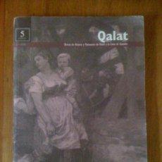 Coleccionismo de Revistas y Periódicos: QALAT. REVISTA DE HISTORIA Y PATRIMONIO DE MOTRIL Y LA COSTA DE GRANADA. Nº 5. Lote 35116841