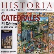 Coleccionismo de Revistas y Periódicos: HISTORIA DE IBERIA VIEJA N. 90 - EN PORTADA: CATEDRALES (NUEVA). Lote 46597390