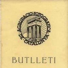 Coleccionismo de Revistas y Periódicos: 10 NUMEROS DEL 'BUTLLETÍ AGRUPACIÓ FOTOGRÁFICA CATALUNYA' 1928. 20 PGS. 17 X 24 CM. CADA EXEMPLAR. Lote 35204264