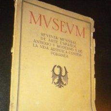 Coleccionismo de Revistas y Periódicos: MUSEUM REVISTA MENSUAL DE ARTE ESPAÑOL ANTIGUO Y MODERNO Y DE LA VIDA ARTÍSTICA CONTEMPORÁNEA. Lote 35237496