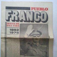 Coleccionismo de Revistas y Periódicos: PERIODICO PUEBLO, FRANCO INDICE DE UNA VIDA, 1892-1975. Lote 35226581