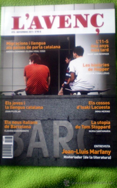L´AVENÇ;Nº373;NOVIEMBRE 2011;¡NUEVA! (Coleccionismo - Revistas y Periódicos Modernos (a partir de 1.940) - Otros)