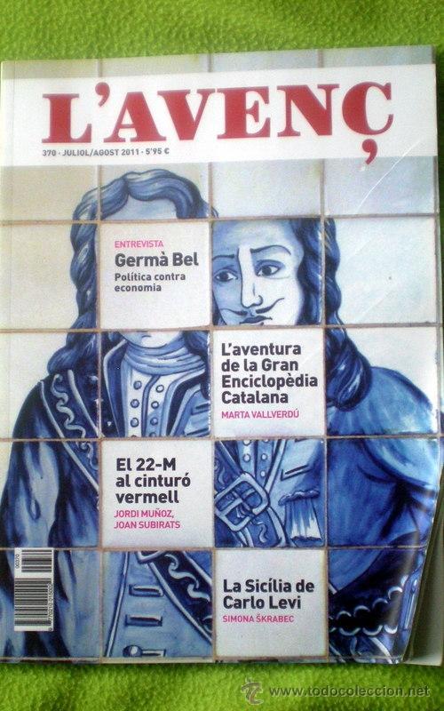 L´AVENÇ;Nº370 JULIO/AGOSTO 2011;¡NUEVA! (Coleccionismo - Revistas y Periódicos Modernos (a partir de 1.940) - Otros)