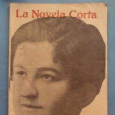 Coleccionismo de Revistas y Periódicos: REVISTA AÑO 1916. LA NOVELA CORTA. CONDESA DE PARDO BAZÁN, LA ÚLTIMA FADA. . Lote 35240018