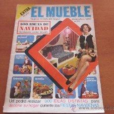 Coleccionismo de Revistas y Periódicos: REVISTA EL MUEBLE Nº 84 1968 EXTRA 300 IDEAS DE NAVIDAD. Lote 35474383