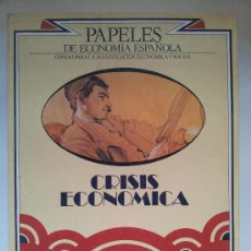 Colecionismo de Revistas e Jornais: PAPELES DE ECONOMÍA ESPAÑOLA Nº 1. CRISIS ECONÓMICA. 1980. Lote 35482745