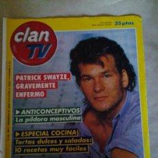 Coleccionismo de Revistas y Periódicos: CLAN TV PATRICK SWAYZE . Lote 35552772
