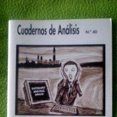 Coleccionismo de Revistas y Periódicos: CUADERNOS DE ANÁLISIS Nº40-XENOFOBIA Y ODIO EN INTERNET;¡NUEVA!. Lote 35549644