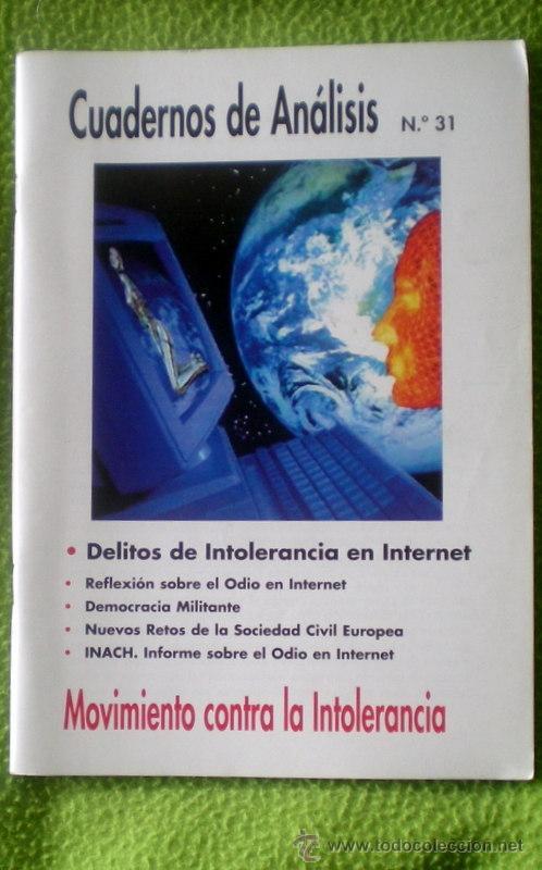 CUADERNOS DE ANÁLISIS Nº31-DELITOS DE INTOLERANCIA EN INTERNET;¡NUEVA! (Coleccionismo - Revistas y Periódicos Modernos (a partir de 1.940) - Otros)