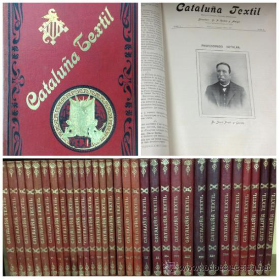 CATALUÑA TEXTIL. REVISTA DE INDUSTRIAS TEXTILES Y SUS AUXILIARES. XXXI TOMOS. 1906-1937. COMPLETA. (Coleccionismo - Revistas y Periódicos Antiguos (hasta 1.939))