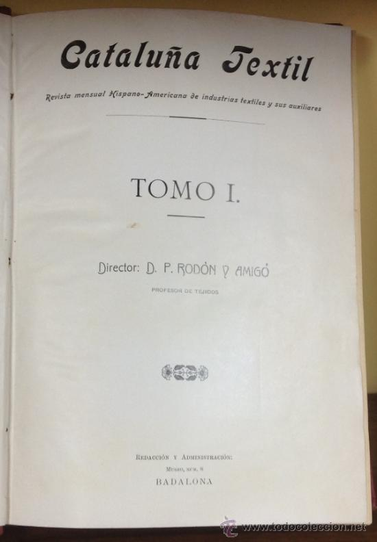 Coleccionismo de Revistas y Periódicos: CATALUÑA TEXTIL. REVISTA DE INDUSTRIAS TEXTILES Y SUS AUXILIARES. XXXI TOMOS. 1906-1937. COMPLETA. - Foto 5 - 35572589