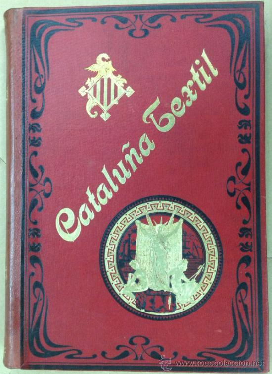 Coleccionismo de Revistas y Periódicos: CATALUÑA TEXTIL. REVISTA DE INDUSTRIAS TEXTILES Y SUS AUXILIARES. XXXI TOMOS. 1906-1937. COMPLETA. - Foto 4 - 35572589