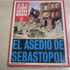 Coleccionismo de Revistas y Periódicos: ASI FUE LA SEGUNDA GUERRA MUNDIAL Nº 39. Lote 35681429