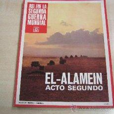 Coleccionismo de Revistas y Periódicos: ASI FUE LA SEGUNDA GUERRA MUNDIAL Nº 43. Lote 35681484