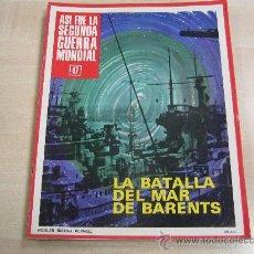Coleccionismo de Revistas y Periódicos: ASI FUE LA SEGUNDA GUERRA MUNDIAL Nº 47. Lote 35681803